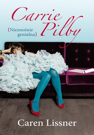 Okładka książki/ebooka Carrie Pilby. Nieznośnie genialna