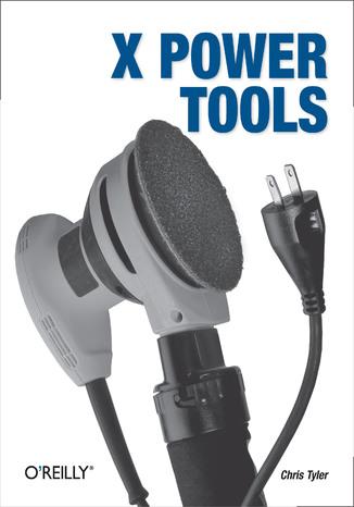 Okładka książki/ebooka X Power Tools
