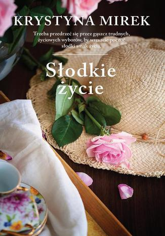 Okładka książki/ebooka Słodkie życie