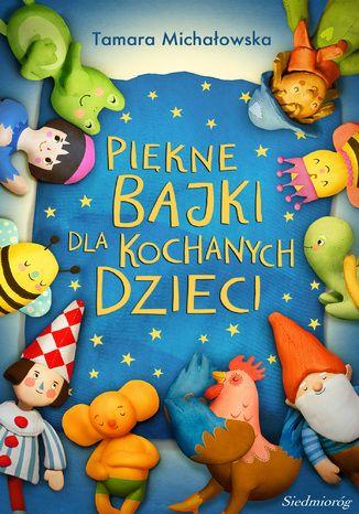 Okładka książki/ebooka Piękne bajki dla kochanych dzieci