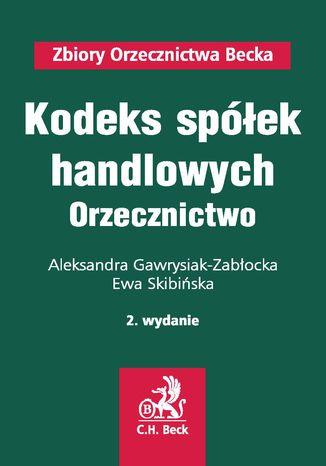 Okładka książki/ebooka Kodeks spółek handlowych. Orzecznictwo