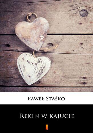 Okładka książki/ebooka Rekin w kajucie. Opowiadania