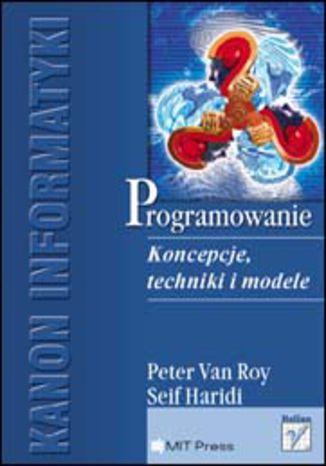 Okładka książki Programowanie. Koncepcje, techniki i modele