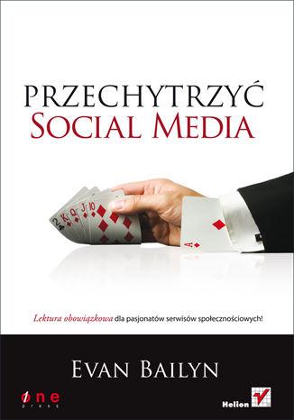 Okładka książki/ebooka Przechytrzyć social media