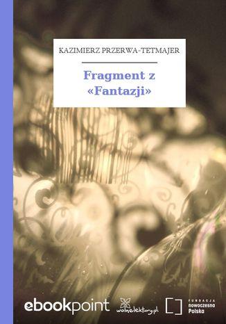 Okładka książki/ebooka Fragment z Fantazji