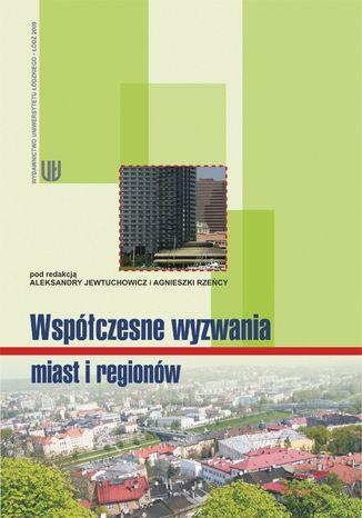 Okładka książki/ebooka Współczesne wyzwania miast i regionów