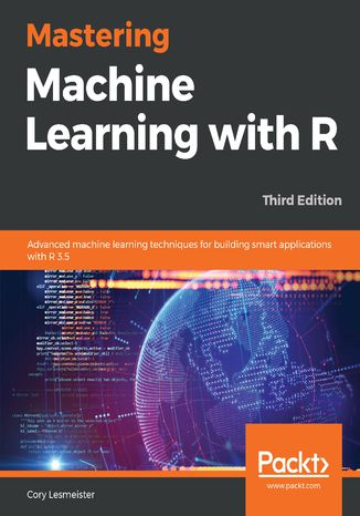 Okładka książki/ebooka Mastering Machine Learning with R