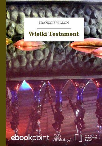 Okładka książki/ebooka Wielki Testament
