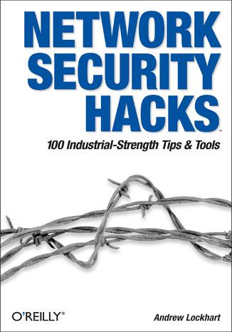 Okładka książki/ebooka Network Security Hacks. 2nd Edition