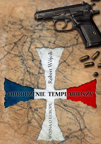 Okładka książki/ebooka Odrodzenie Templariuszy