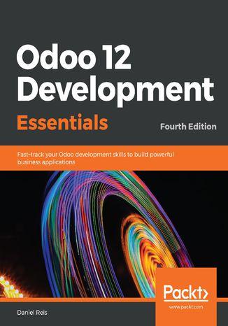 Okładka książki/ebooka Odoo 12 Development Essentials