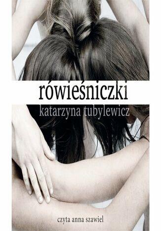 Okładka książki/ebooka Rówieśniczki