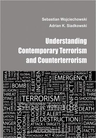 Okładka książki/ebooka Understanding contemporary terrorism and counterterrorism