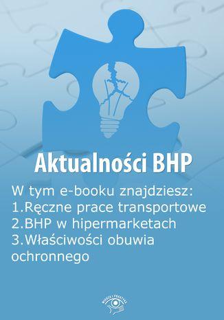 Okładka książki/ebooka Aktualności BHP, wydanie sierpień 2014 r