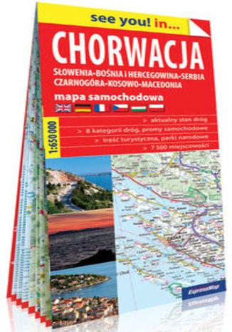 Okładka książki/ebooka Chorwacja Słowenia, Bośnia i Hercegowina, Serbia, Czarnogóra, Kosowo, Macedonia papierowa mapa samochodowa 1:650 000