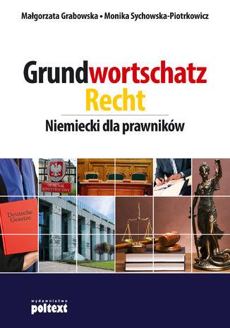 Okładka książki/ebooka Grundwortschatz Recht. Niemiecki dla prawników
