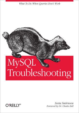 Okładka książki/ebooka MySQL Troubleshooting. What To Do When Queries Don't Work