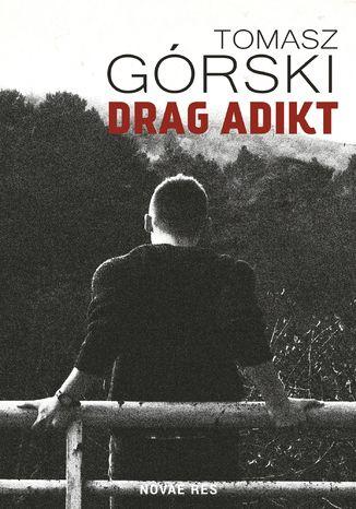Okładka książki/ebooka Drag Adikt