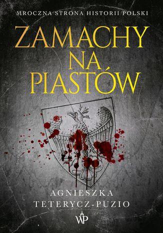 Okładka książki/ebooka Zamachy na Piastów
