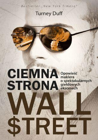Okładka książki/ebooka Ciemna strona Wall Strett