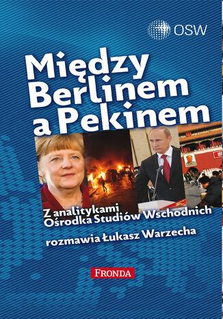 Okładka książki/ebooka Między Berlinem a Pekinem