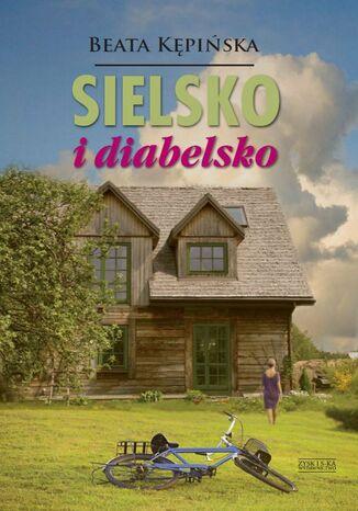 Okładka książki/ebooka Sielsko i diabelsko
