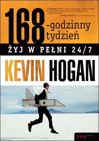 Okładka książki/ebooka 168-godzinny tydzień. Żyj w pełni 24/7