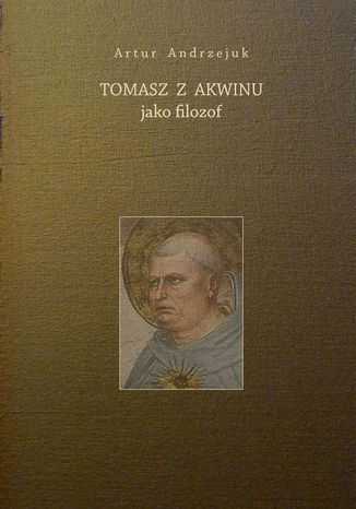 Okładka książki/ebooka Tomasz z Akwinu jako filozof