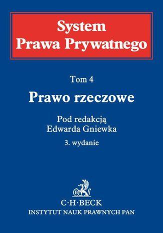 Okładka książki/ebooka Prawo rzeczowe. System Prawa Prywatnego. Tom 4