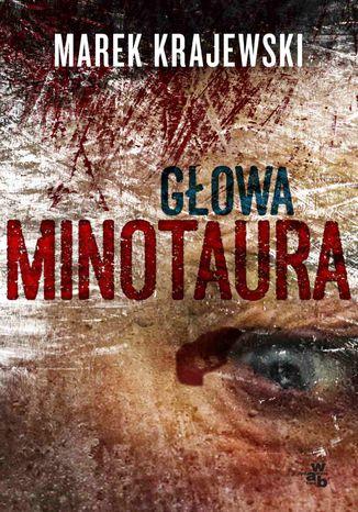 Okładka książki/ebooka Głowa Minotaura
