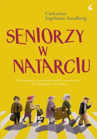 Okładka książki/ebooka Seniorzy w natarciu