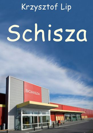 Okładka książki/ebooka Schisza