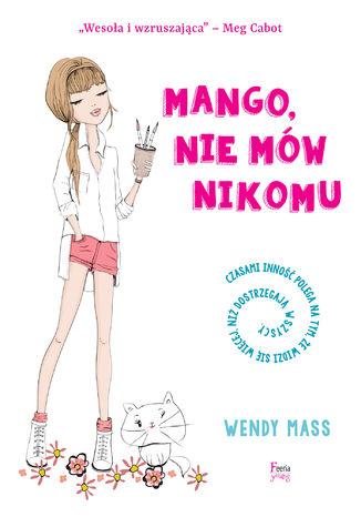Okładka książki/ebooka Mango, nie mów nikomu