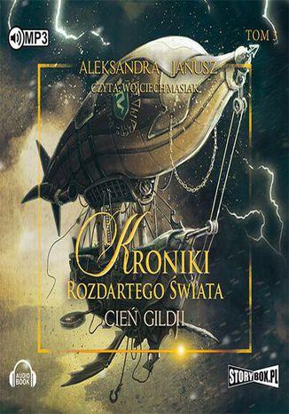 Okładka książki/ebooka Kroniki rozdartego świata Tom 3 Cień Gildii