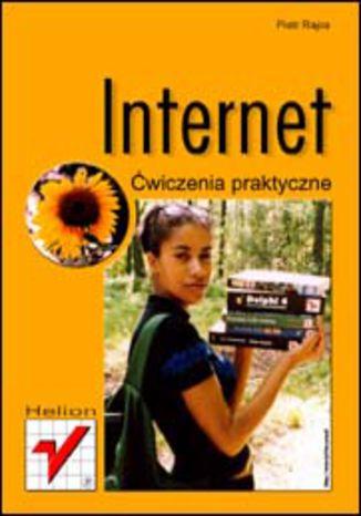 Okładka książki/ebooka Internet. Ćwiczenia praktyczne