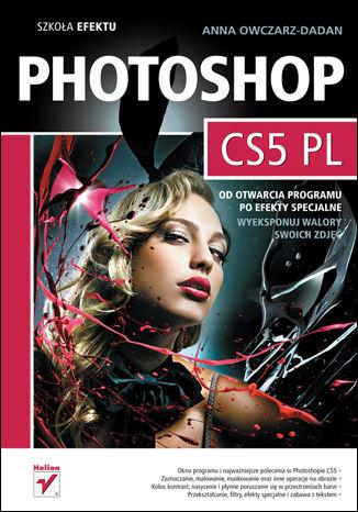Okładka książki/ebooka Photoshop CS5 PL. Szkoła efektu