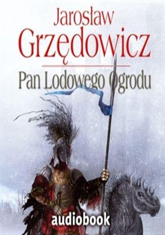 Okładka książki/ebooka Pan Lodowego Ogrodu Tom 2