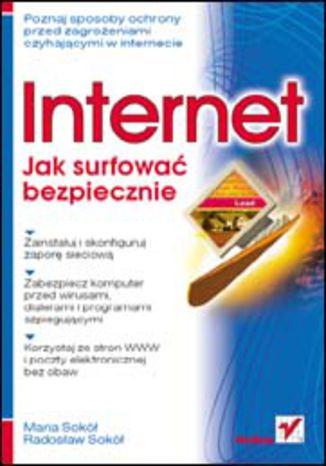 Okładka książki/ebooka Internet. Jak surfować bezpiecznie