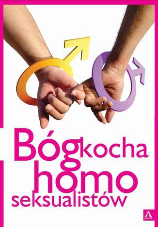 Okładka książki/ebooka Bóg kocha homoseksualistów