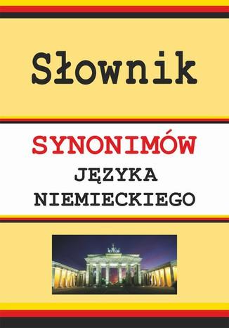 Okładka książki/ebooka Słownik synonimów języka niemieckiego