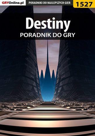 Okładka książki/ebooka Destiny - poradnik do gry