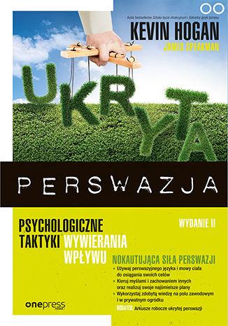 Okładka książki/ebooka Ukryta perswazja. Psychologiczne taktyki wywierania wpływu