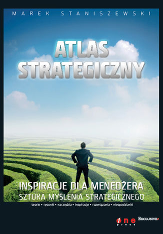 Okładka książki/ebooka Atlas strategiczny. Inspiracje dla menedżera