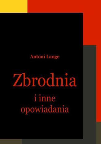Okładka książki/ebooka Zbrodnia i inne opowiadania
