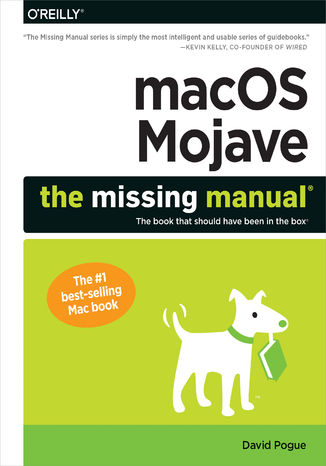 Okładka książki/ebooka macOS Mojave: The Missing Manual. The book that should have been in the box