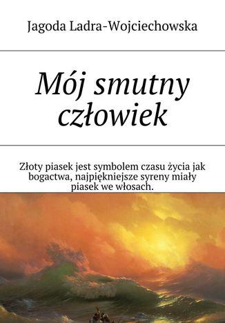 Okładka książki/ebooka Mój smutny człowiek