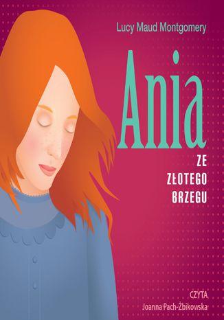 Okładka książki/ebooka Ania ze Złotego Brzegu