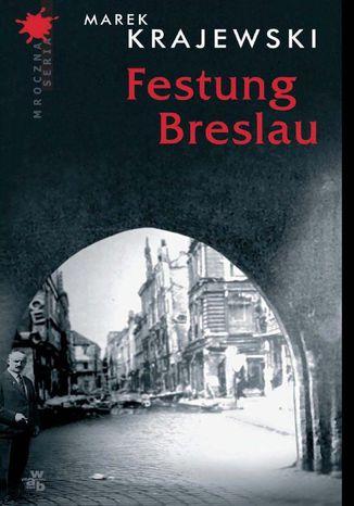Okładka książki/ebooka Festung Breslau