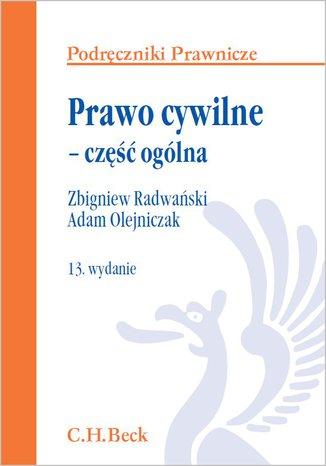 Okładka książki/ebooka Prawo cywilne - część ogólna. Wydanie 13