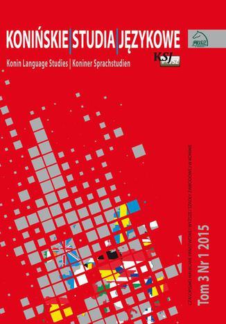 Okładka książki/ebooka Konińskie Studia Językowe Tom 3 Nr 1 2015